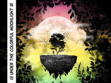 III UNDER THE COLORFUL MOONLIGHT III T-Shirt Design by