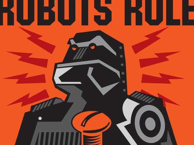 Robots Rule! Screw The Humans!