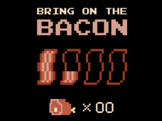 Bring on the BACON by thehookshot