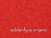 solidarity is organic by frenchhowls
