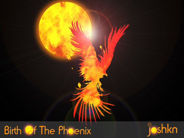 Birth Of The Phoenix