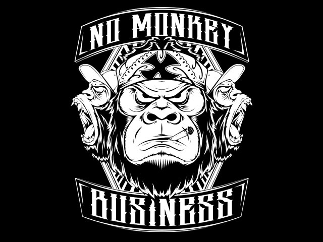 No Monkey Business