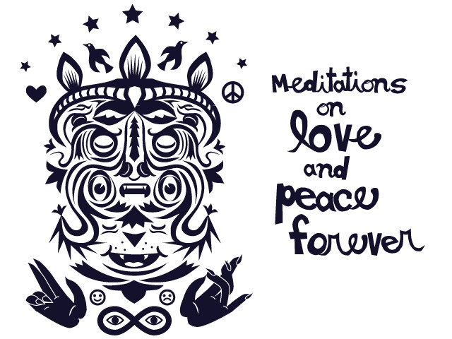 Meditations on Love and Peace Forever
