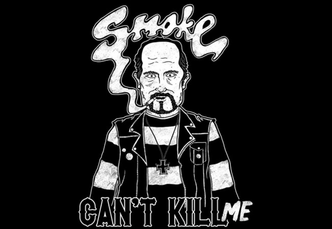 Smoke Can't Kill Me