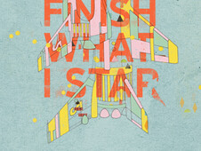 I'LL ALWAYS FINISH WHAT I STAR... T-Shirt Design by