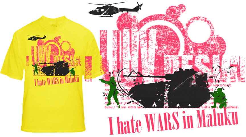 I Love design-I hate wars in maluku