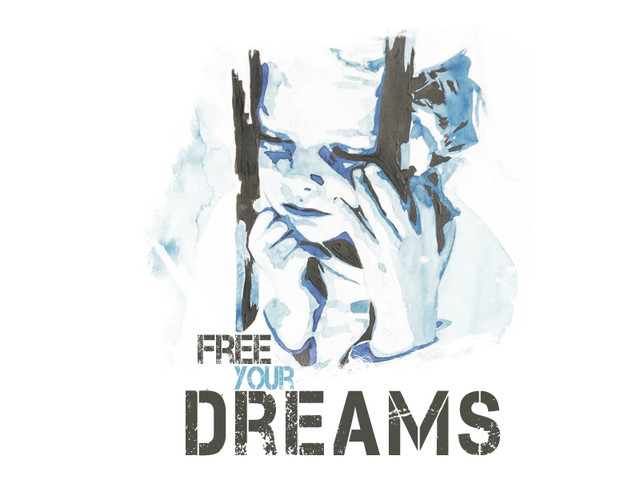 Free Your Dreams