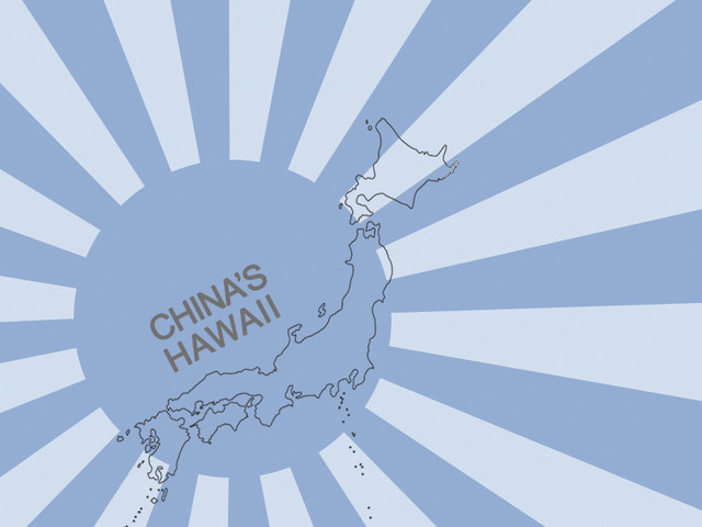 Japan China's Hawaii