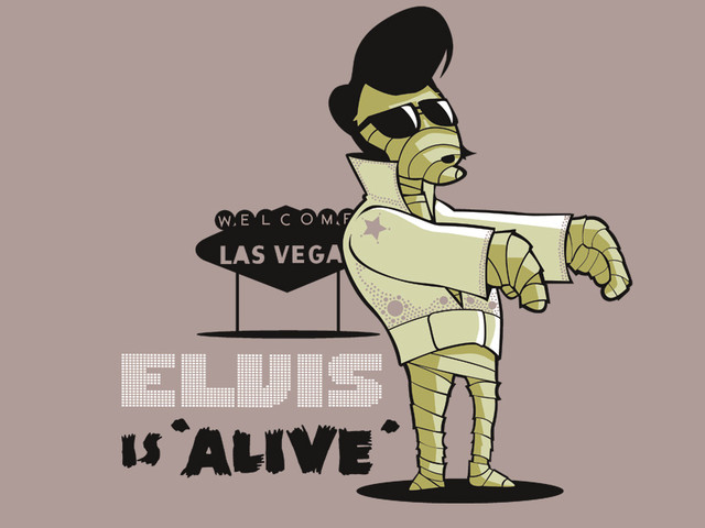 Elvis is 'alive'