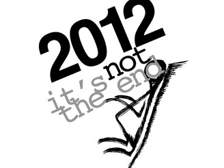 2012 it's not the end. by MUZART