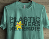 Plastic Flowers Never Die! by paulobbruno
