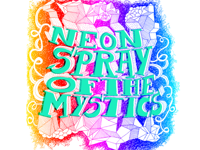 Neon Spray of The Mystics