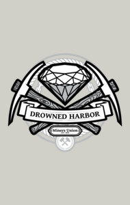Drowned Harbor Miners Union T-Shirt