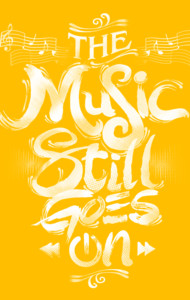 Music Stll Goes On T-Shirt