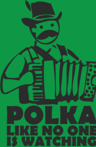 Polka like no one is watching T-Shirt