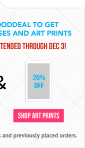 Use Code MRGOODDEAL for 20% off Art Prints