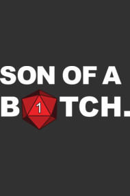 d20 Son of a B*tch