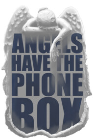 Angels Have The Phone Box (Alternate)