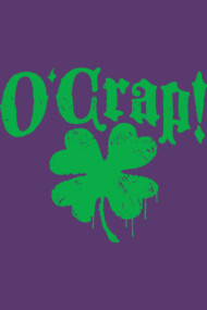 O'Crap Irish Cuss Word Clover