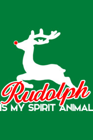 Rudolph is my spirit animal funny Christmas