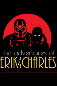 The adventures of Erik & Charles