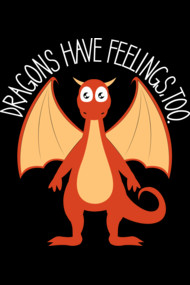 Dragons Have Feelings