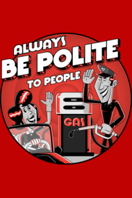 Always Be Polite
