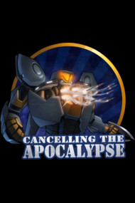 Cancelling the apocalypse!