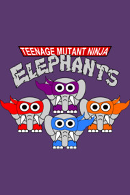 Teenage Mutant Ninja Elephants