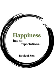 Zen Happiness Quote