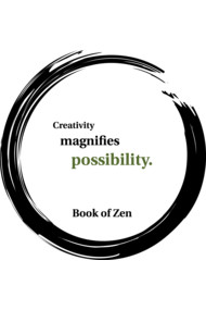 Zen Life Quote About Creativity