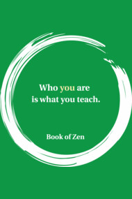 Zen Quote About Teachers and Teaching