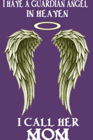 I have a Guardian Angel - I call her MOM