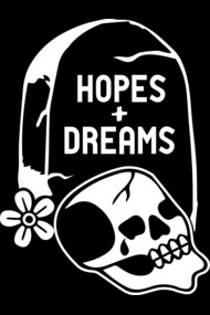 Hopes + Dreams