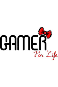 Girly Gamer For Life
