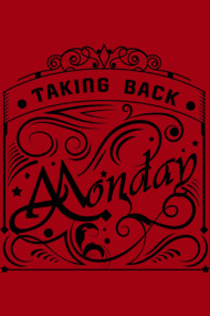 Taking Back Monday