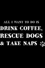 All I Want To Do.....