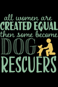 All Women Are Created Equal - Rescuers...