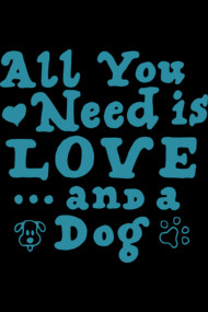 All You Need Is Love And Dog...