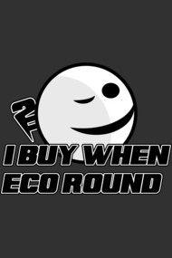 I buy when eco round !