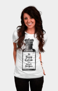 keep calm and drink poison T-Shirt