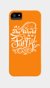 The World is a Party Phone Cases