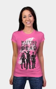 Waiting for the Dead II T-Shirt