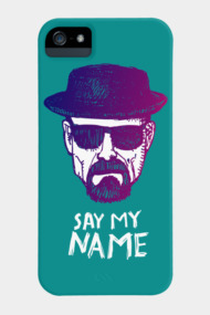 Say my name Heisenberg