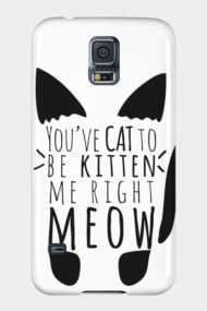 Cat to be Kitten me Right Meow Text Cat