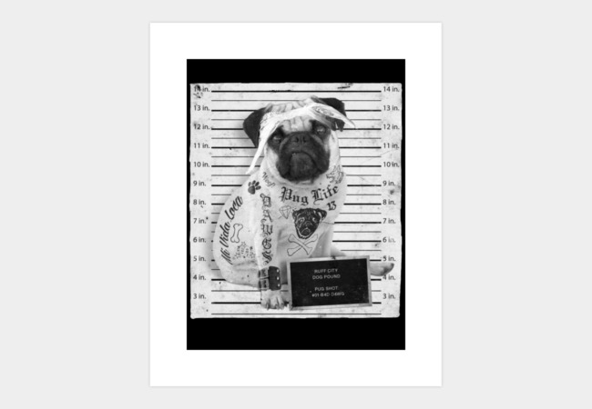 Pug Life Art Print - Design By Humans