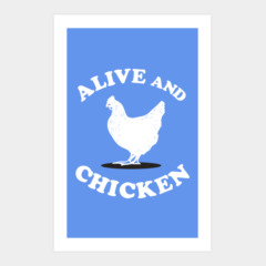 Alive and Chicken