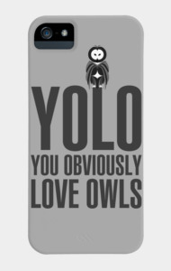 YOLO you obviously love owls T-Shirt
