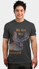 pun-tastic  -  We are Not AmooseD