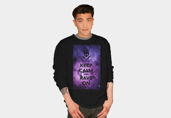 Rave On! II (EDM Series) Sweatshirt - Design By Humans
